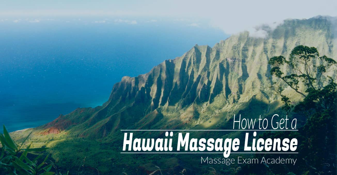 How to Get a Hawaii Massage License